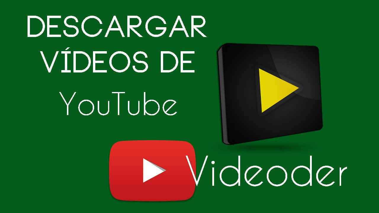 aplicacion para bajar videos de youtube android